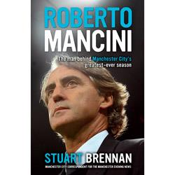 Book review: Roberto Mancini: The man behind Manchester City's greatest-ever season
