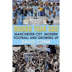 Richer Than God - David Conn
