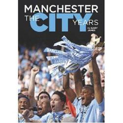 Book review: Manchester The City Years by Gary James